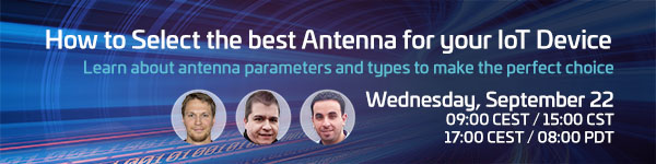 Webinar: How to Select the best Antenna for your IoT Device